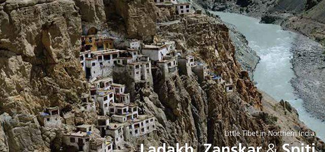「ラダック ザンスカール スピティ 北インドのリトル・チベット[増補改訂版]」